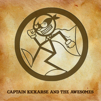Captain Kickarse and the Awesomes EP cover art
