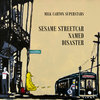Sesame Streetcar Named Disaster Cover Art