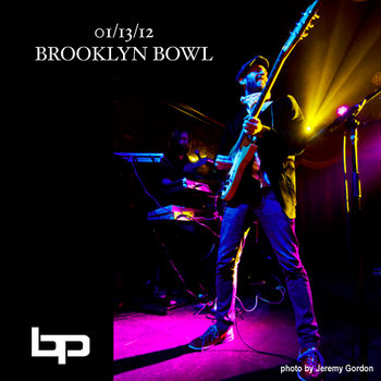 1/13/12 - Brooklyn Bowl - Brooklyn, NY cover art