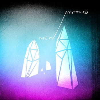 NEW MYTHS EP cover art