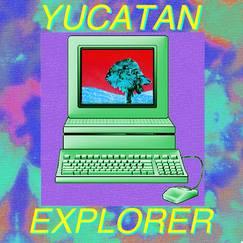 Yucatan Explorer cover art
