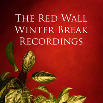 The Red Wall Winter Break Recordings cover art