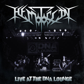 Hemotoxin Live at DNA Lounge 10/17/2013 cover art