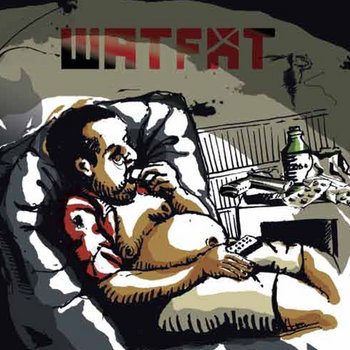 WaTFaT - Nouvel Album dispo sur https://gooncorefactory.bandcamp.com/album/watfat cover art