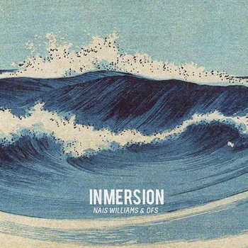 Nais Williams & Dfs - Inmersión Lp cover art