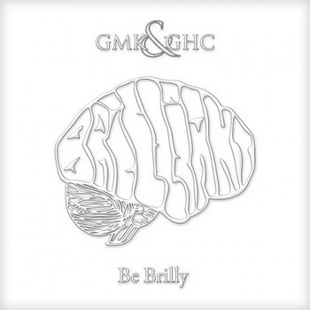 """Be Brilly"" EP cover art"