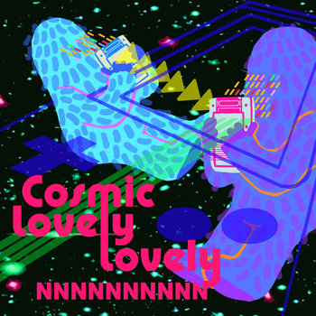 Cosmic Lovely Lovely cover art