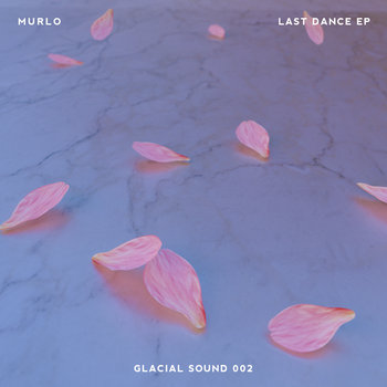 Murlo - Last Dance EP cover art