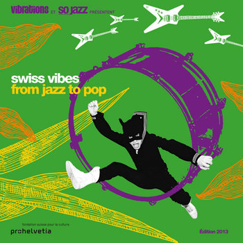Swiss Vibes 2013 cover art