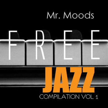 Free jazz compilation vol 1 cover art