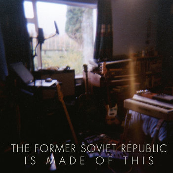 The Former Soviet Republic Is Made Of This cover art