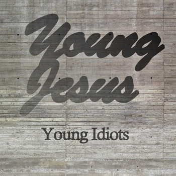Young Idiots cover art