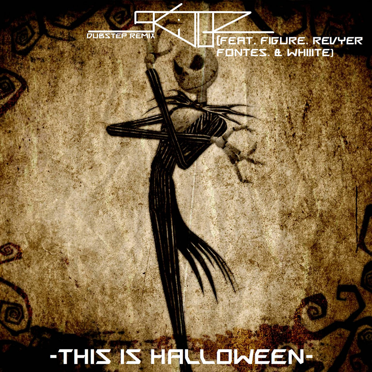 ... Figure, & Revyer Fontes) (Nightmare Before Christmas Remix) cover art