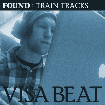 Train Tracks : Visa Beat cover art