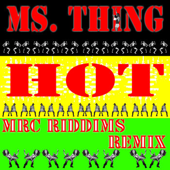 MRC RIddims featuring Ms. Thing cover art