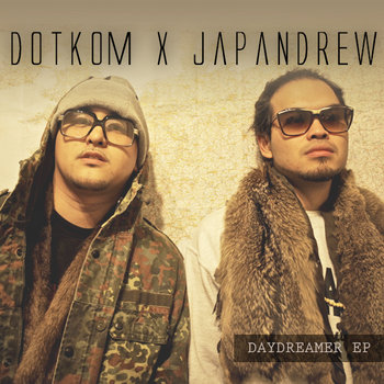 "DOTKOM x JAPANDREW ""DAY DREAMER"" E.P. cover art"