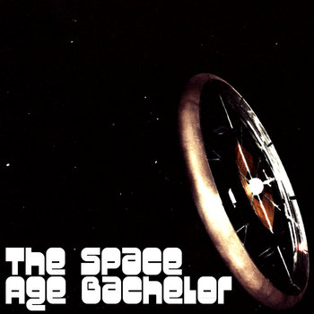 The Space Age Bachelor cover art
