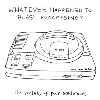 Whatever Happened To Blast Processing? cover art