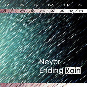 Never Ending Rain cover art