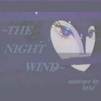 ~TheNightWind~ {Mixtape} cover art