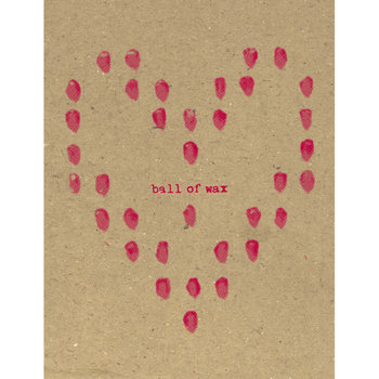 Ball of Wax Volume 35 (Love Songs) cover art