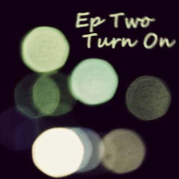 Ep Two (Turn On) cover art