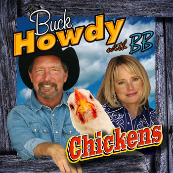 Buck Howdy with BB - Chickens (2007 Grammy Nominee) cover art
