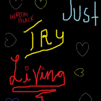 Just Try Living cover art