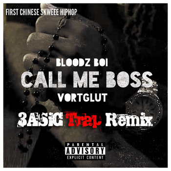 Call Me Boss (Trap Remix By 3ASiC) cover art