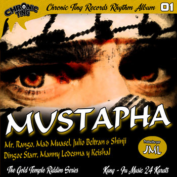 Mustapha Riddim 2013 (Chronic Ting Records) cover art
