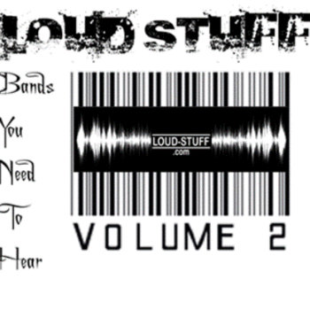 Loud-Stuff Bands You Need To Hear Vol. 2 cover art