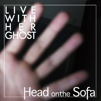 Live With Her Ghost cover art