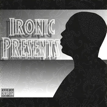 Ironic Presents... cover art