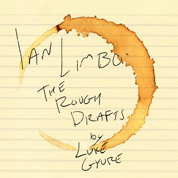 Ian Limbo: The Rough Drafts cover art