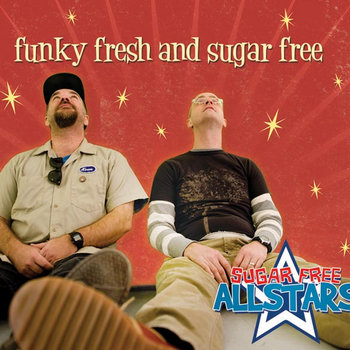 Funky Fresh & Sugar Free cover art