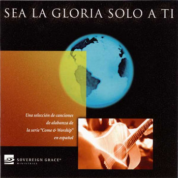 Sea la Gloria solo a Ti cover art