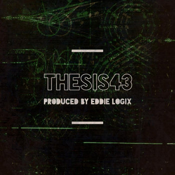 Thesis43 & Eddie Logix cover art