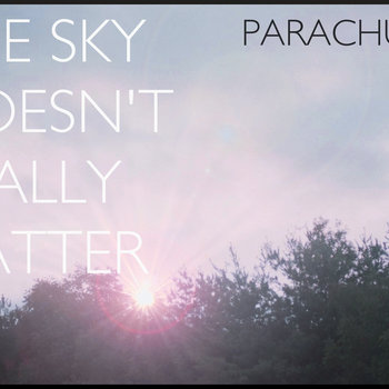 The Sky Doesn't Really Matter cover art