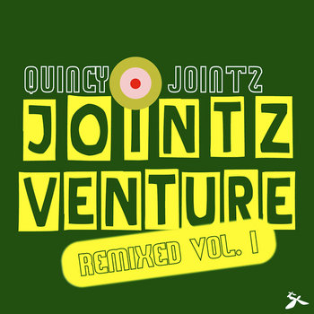 Quincy Jointz - Jointz Venture Remixed Vol.1 cover art