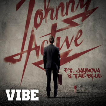 Vibe Ft. Jaynova & The Blue cover art