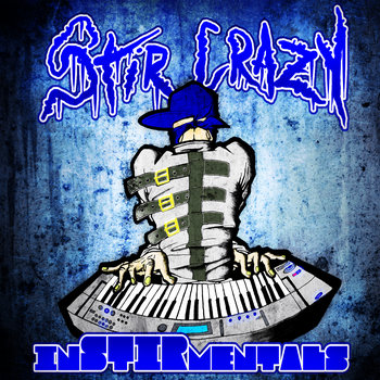 Stir Crazy InSTIRmentals (FREE BEATS) cover art