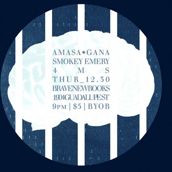 FREE DL // (LIVE) AMASA•GANA, Smokey Emery, 4MS / 12.30.10 cover art