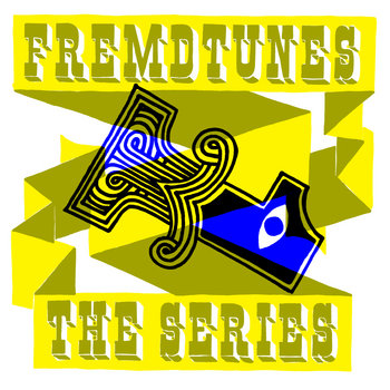 Fremdtunes - the series 1 cover art