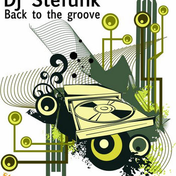 DJ Stefunk - Back to the Groove cover art