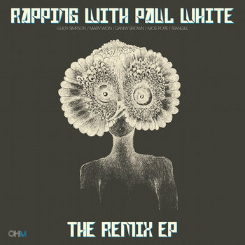 Rapping With Paul White - The Remix EP cover art