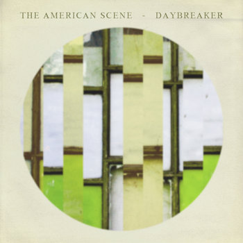 The American Scene / Daybreaker Split cover art