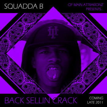 DJ Kirby x Squadda B - Back $ellin Crack Pre-Tape cover art