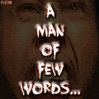 Platini - A Man Of Few Words The EP cover art
