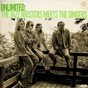 Unlimited - The Jazz Jousters meets The Singers cover art