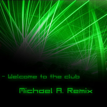 Manian - Welcome to the Club (Michael A. Remix) cover art